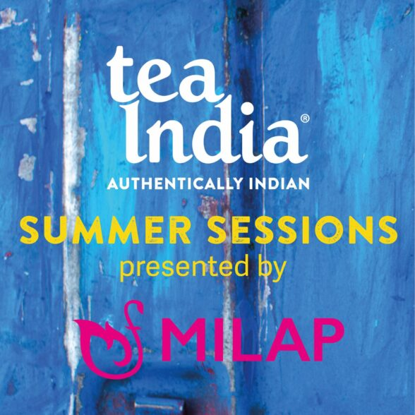 Summer Sessions with Tea India